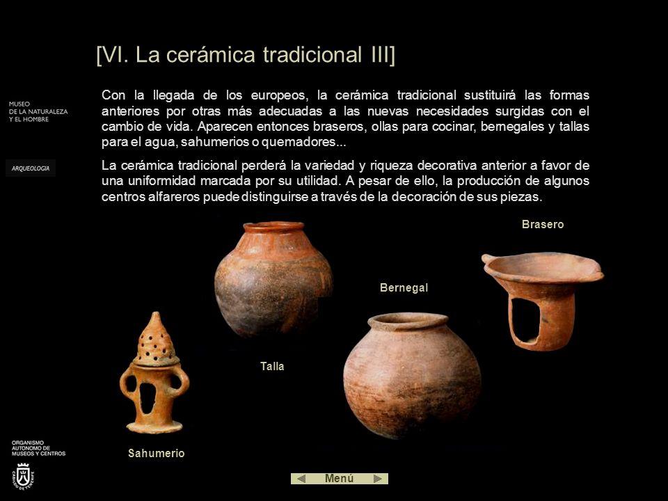 [VI. La cerámica tradicional III]